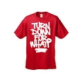 MEN'S HILARIOUS T-SHIRT Turn Down For What? TEE FUNNY ADULT HUMOR COOL TOP S-5XL - Thumbnail 5