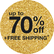 up to 70% off + free shipping*
