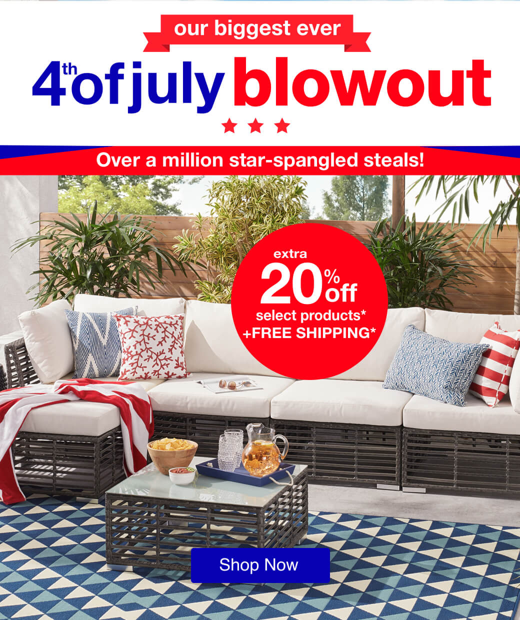 4th of July Blowout
