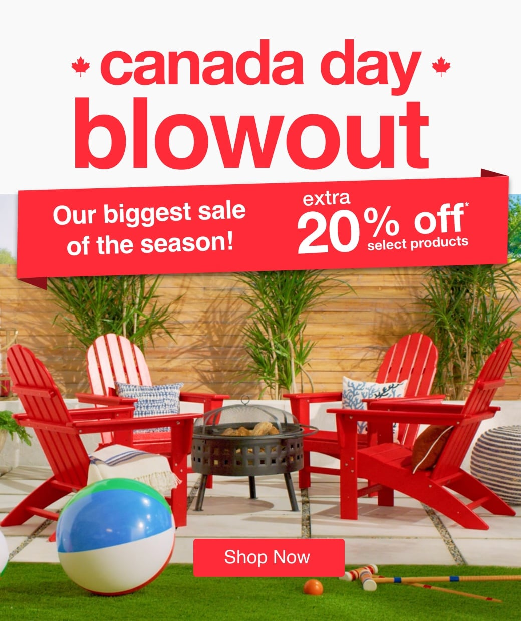 Canada Day Blowout