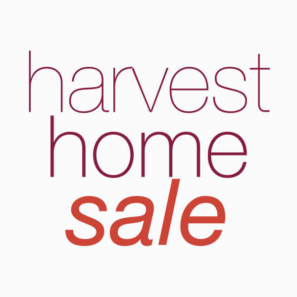 Our Harvest Home Sale*