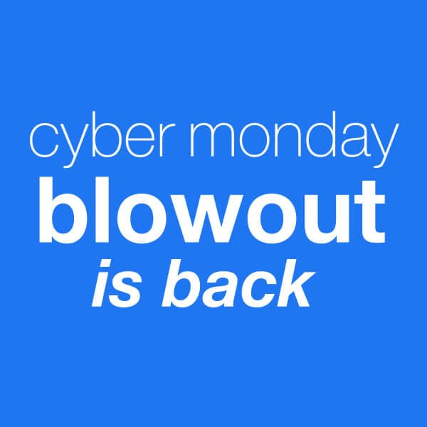 Shop Cyber Monday Deals*