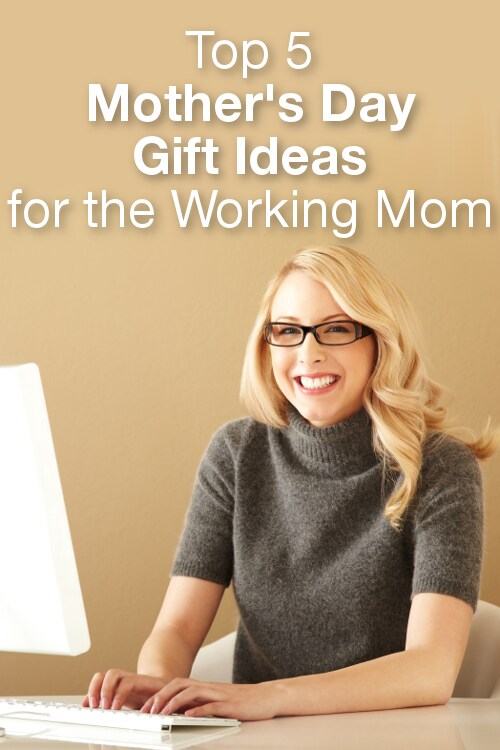 Top 5 Mother's Day Gift Ideas for the Working Mom from Overstock™. Your mom is a busy woman. Show her your appreciation with these Mother's Day gifts for working moms.