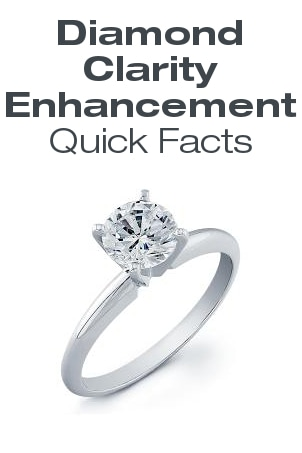 Diamond Clarity Enhancement Quick Facts from Overstock™. Clarity enhancement offers a major improvement on many stones, and enhanced diamonds may allow you to have a larger stone for your budget.