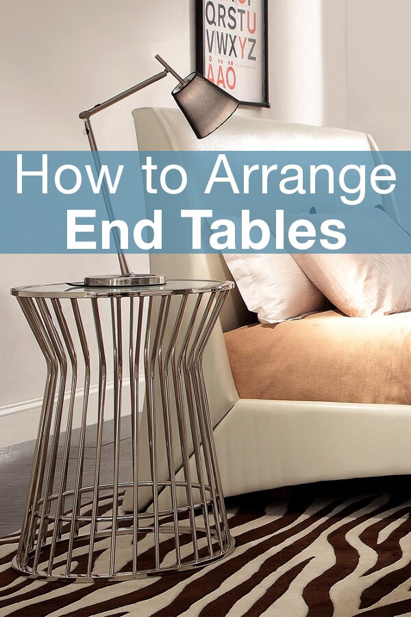 You can use end tables in so many more places than just the two ends of your sofa. Learn about more places to put these accent tables