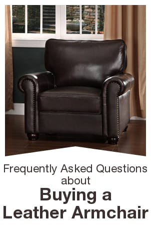 FAQs about Buying a Leather Armchair from Overstock™. Here are the answers to the most frequently asked questions about leather armchairs, so you can shop with confidence.