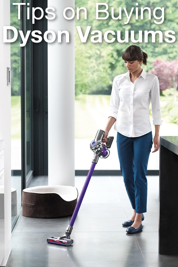 Tips on Buying Dyson Vacuums