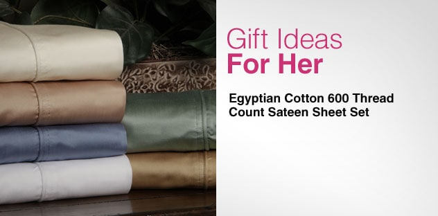 Gift Ideas for Her - Day 9 - Egyptian Cotton 600 Thread Count Sateen Sheet Set