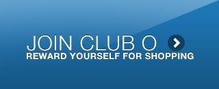 JOIN CLUB O - REWARD YOURSELF FOR SHOPPING