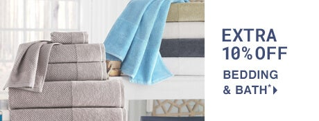Extra 10% off Bedding & Bath