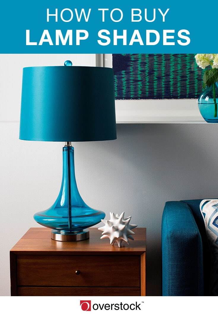 How to Buy Lamp Shades