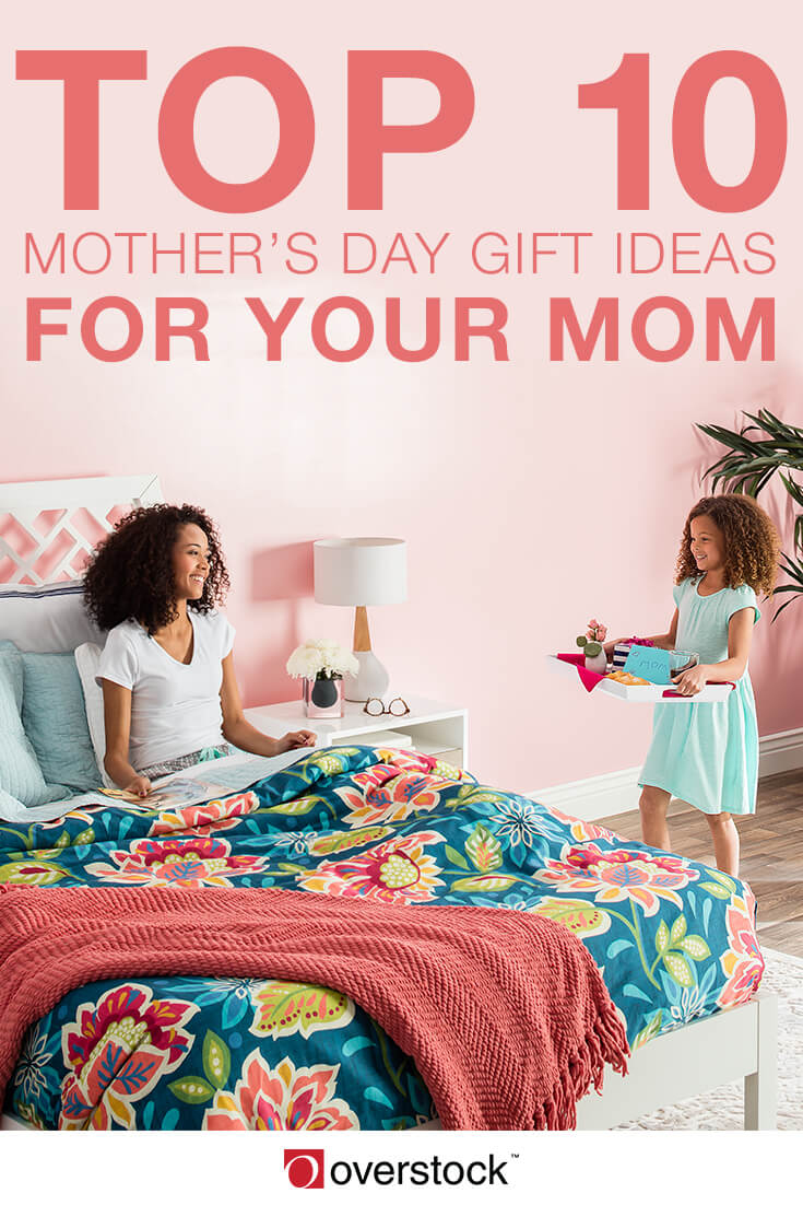 Top 10 Mother's Day Gift Ideas for Mom