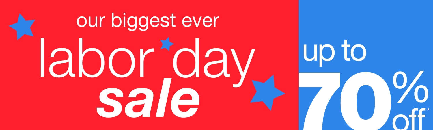 Our Biggest Ever Labor Day Sale   Up To 70% Off