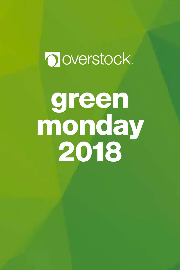 Green Monday Online Deals 2018 Overstock Com