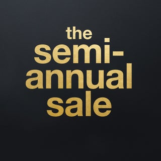 The Semi-Annual Sale*