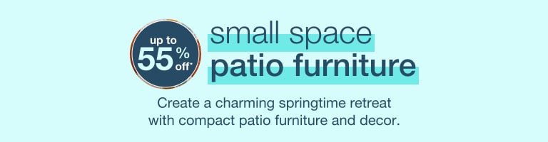 Small Space Patio Furniture - new season. fresh styles. FREE SHIPPING* - desktop hero