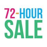 72 Hour Sale