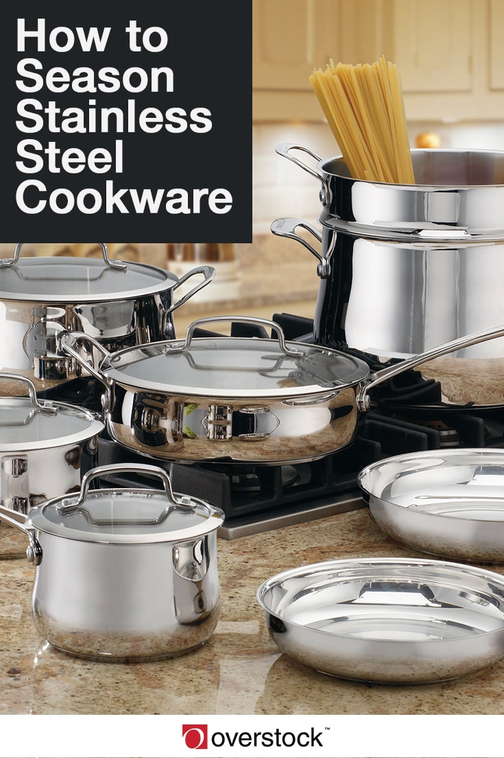 How to Season Stainless Steel Cookware