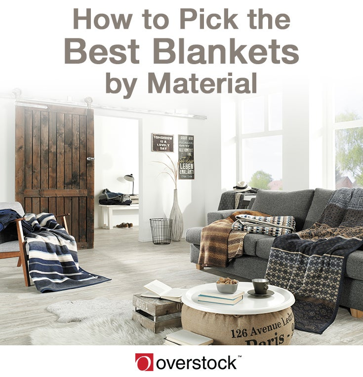How to Pick the Best Blankets by Material