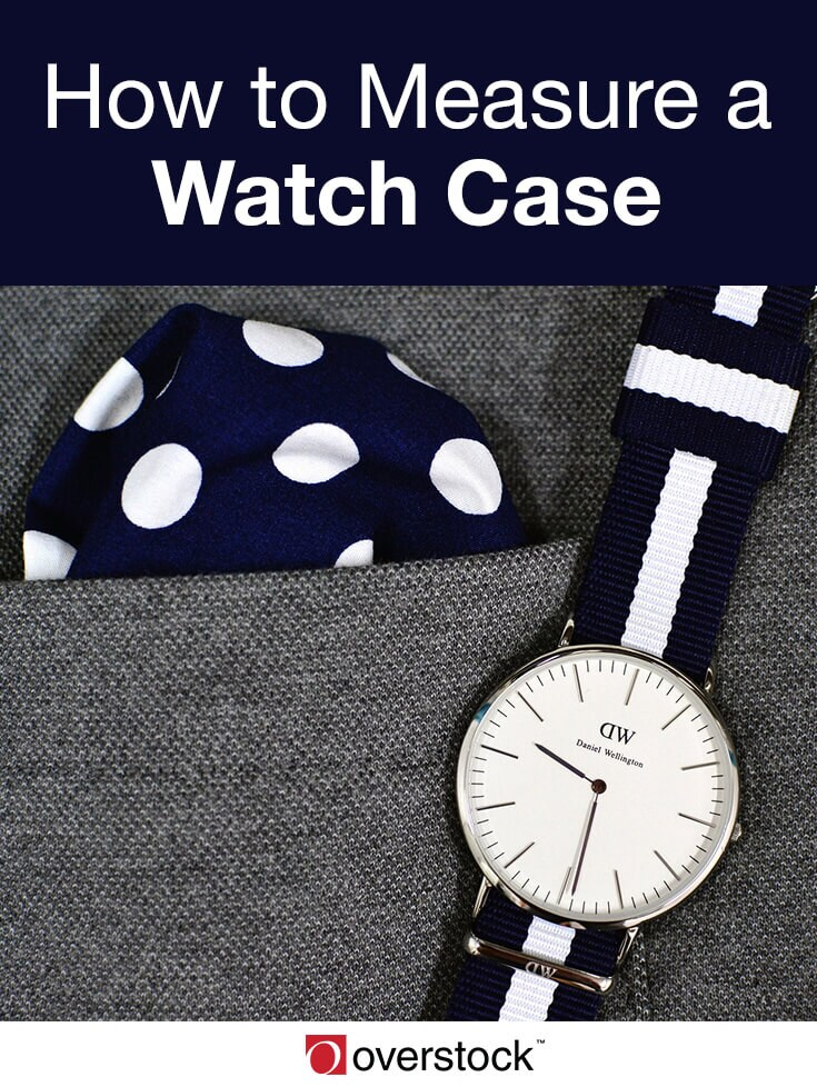 How to Measure a Watch Case