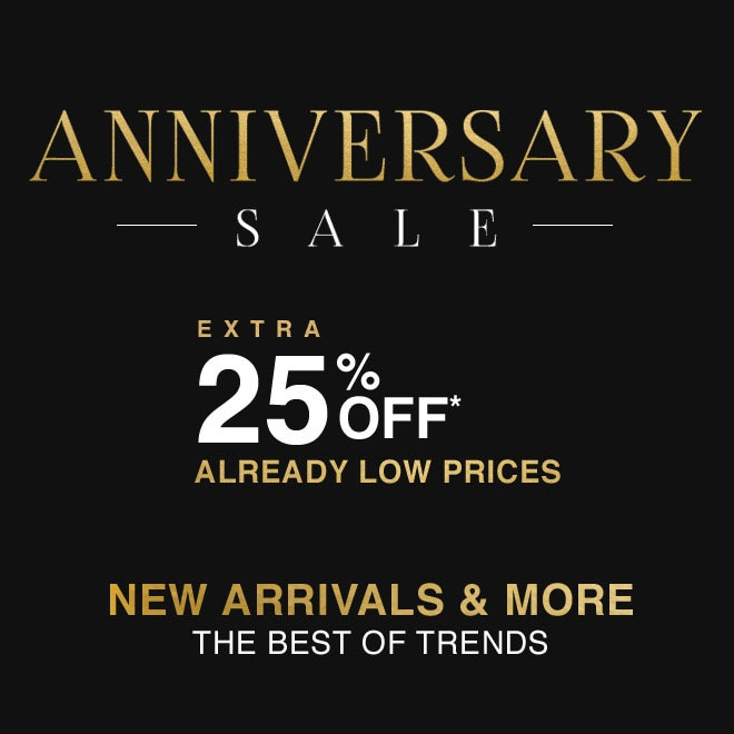 Extra 25% off Anniversary Sale*