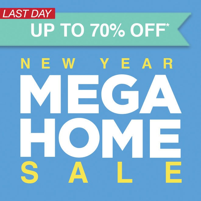 Up to 70% Off* New Year Mega Home Sale