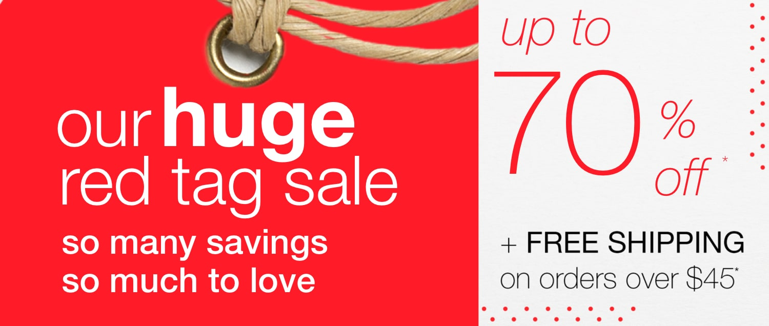 Huge Red Tag Sale - up to 70% off*