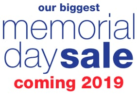 Memorial Day Sale. Coming 2019