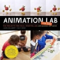 Animation Lab for Kids: Fun Projects for Visual Storytelling and Making Art Move (Paperback)